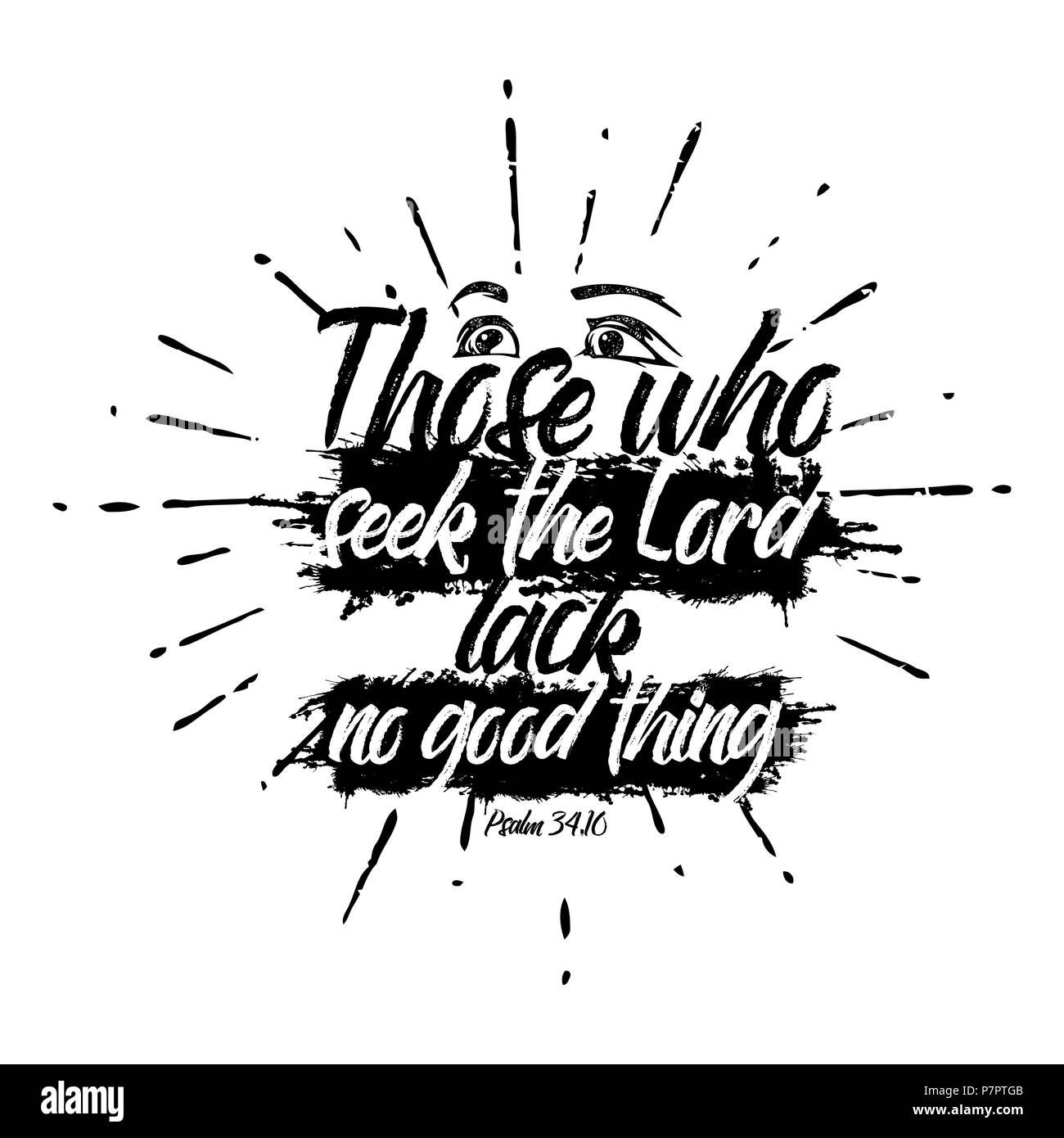 Bible lettering. Christian illustration. Those who seek the LORD lack no good thing. - Stock Image