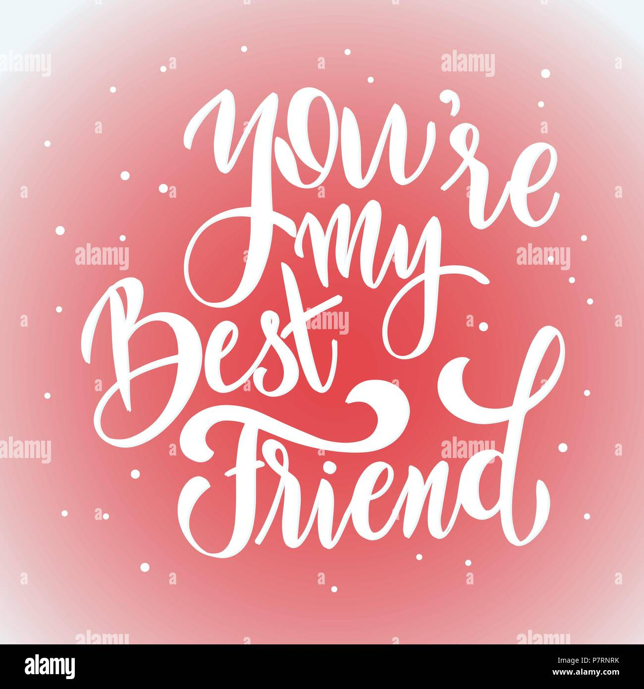 Friendship Day Hand Drawn Lettering You Are My Best Friend Vector