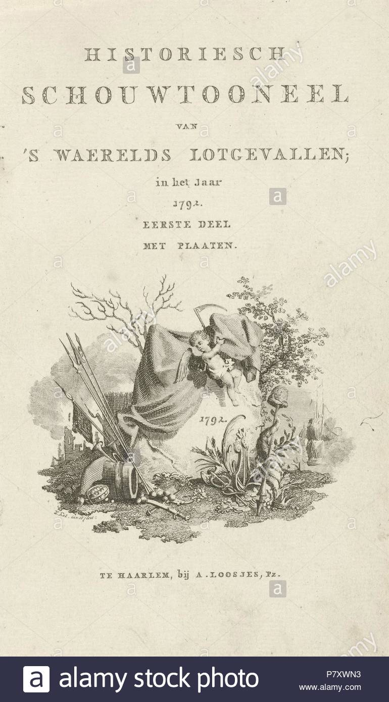 Title page for Historiesch theater of programs waerelds fate in the year 1792, Willem Kok, A. Loosjes, 1792. - Stock Image
