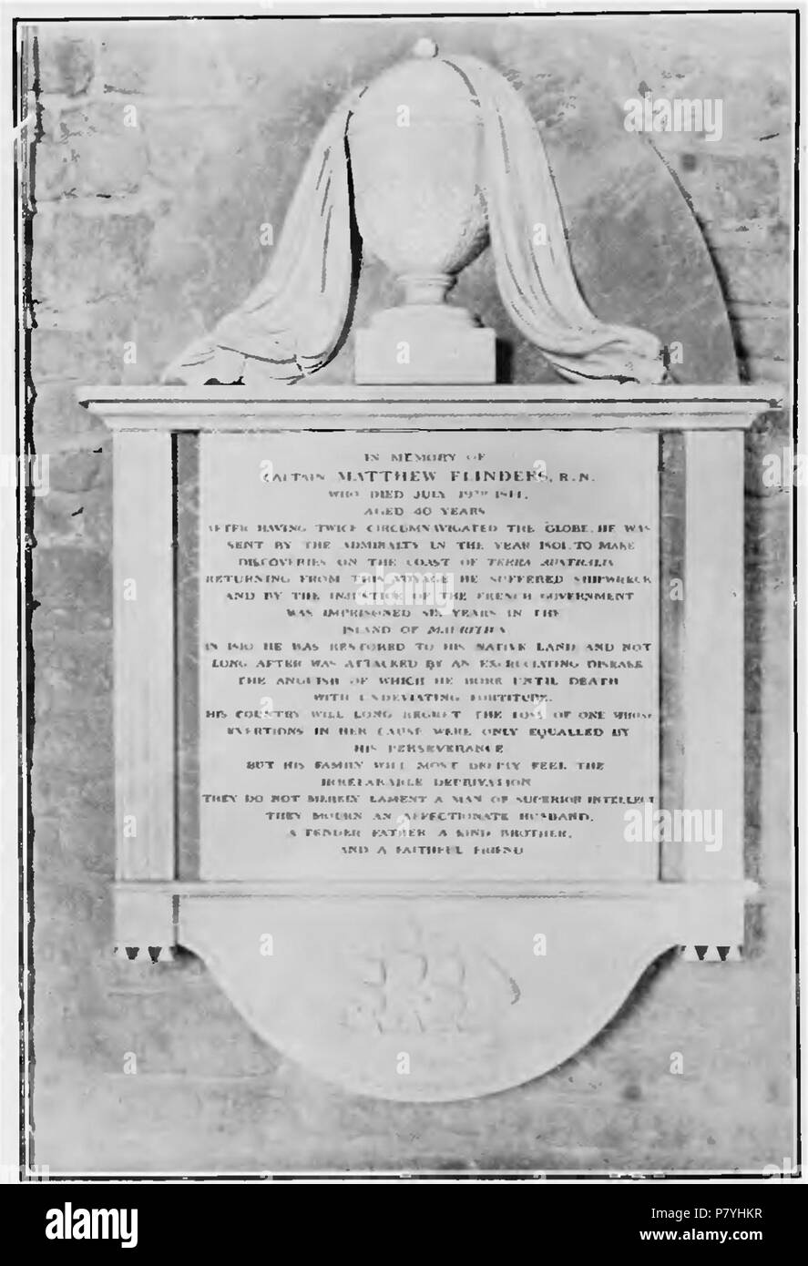 This is the memorial of Matthew Flinders displayed on page 521 in The Life of Matthew Flinders by Ernest Scott. The memorial reads: in memory of captain MATTHEW FLINDERS, r.n. aged 40 years after having twice circumnavigated the globe. he was sent by the admiralty in the year 1801, to make discoveries on the coast of terra australis. returning from this voyage he suffered shipwreck and by the injustice of the french government was imprisoned six years in the island of mauritius. in 1810 he was restored to his native land and not long after was attacked by an excruciating disease. the anguish h - Stock Image