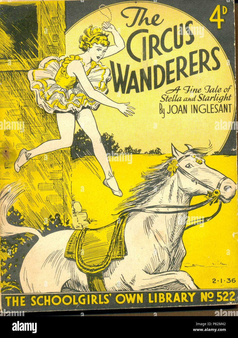 The Circus Wanderers, A Fine Tale of Stella and Starlight by Joan Inglesant.    No 522 in The Schoolgirls' Own Library - Stock Image
