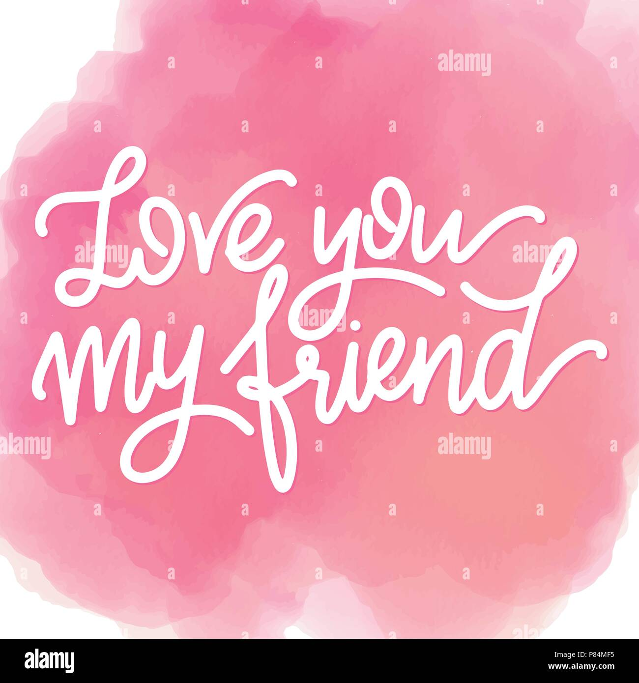 Friendship Day Hand Drawn Lettering Love You My Friend Vector