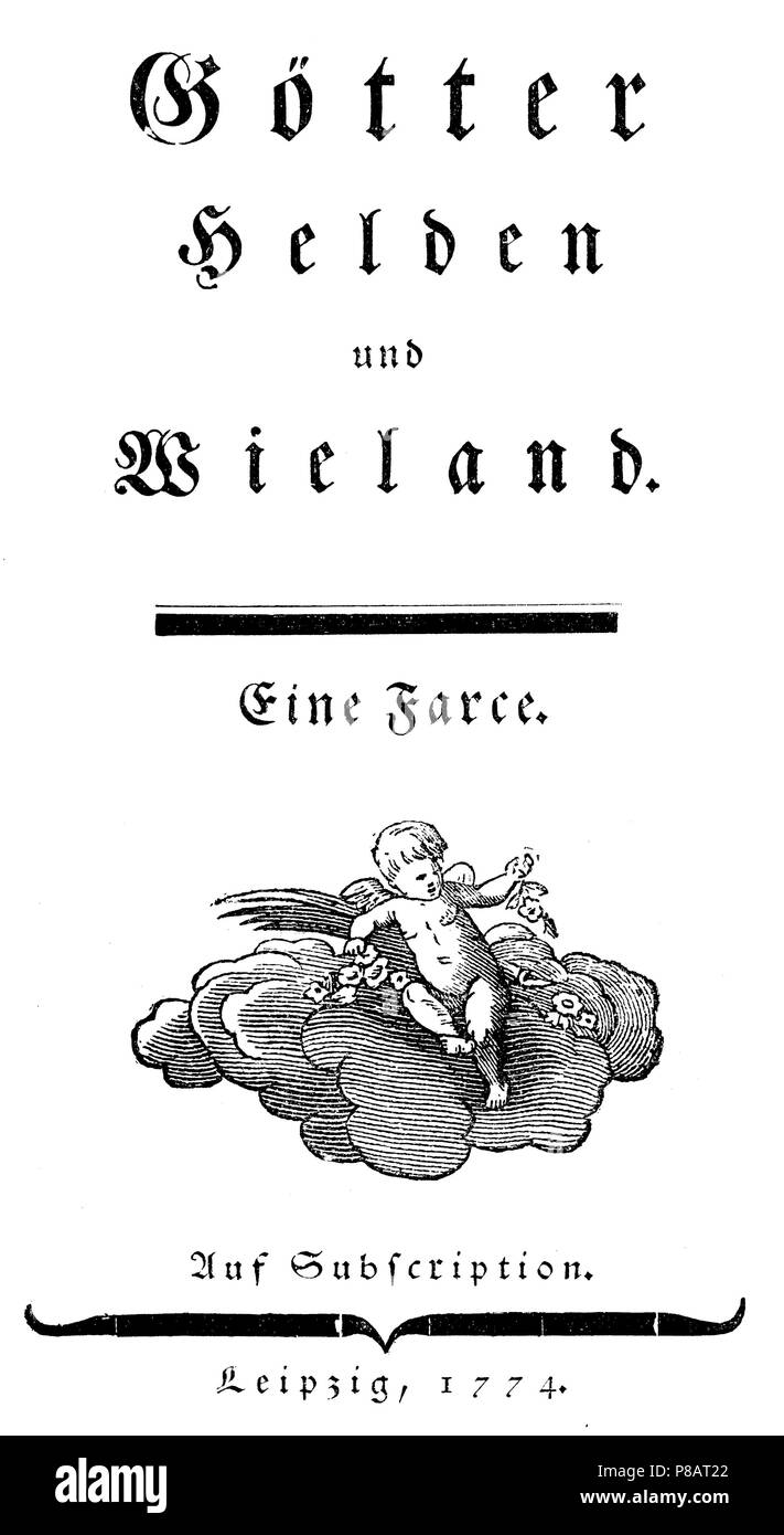 Wieland, Christoph Martin (1733-1813), German poet, translator and publisher of the Enlightenment. First print of Goethe's 'Gods, Gentiles and Wieland', after the copy from Hirzel's Goethe Collection from the University Library in Leipzig,   1881 - Stock Image