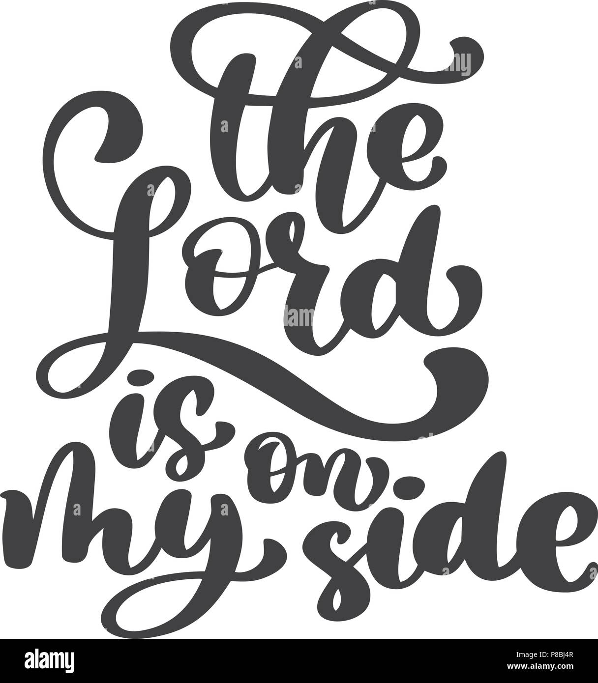 Hand lettering The Lord is on my side. Biblical background. New ...