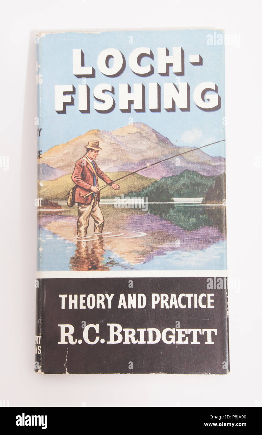 Loch Fishing Theory and ractice by R.C. Bridgett-How to Catch Them series. The How to Catch Them series of fishing books were published by Herbert Jen Stock Photo