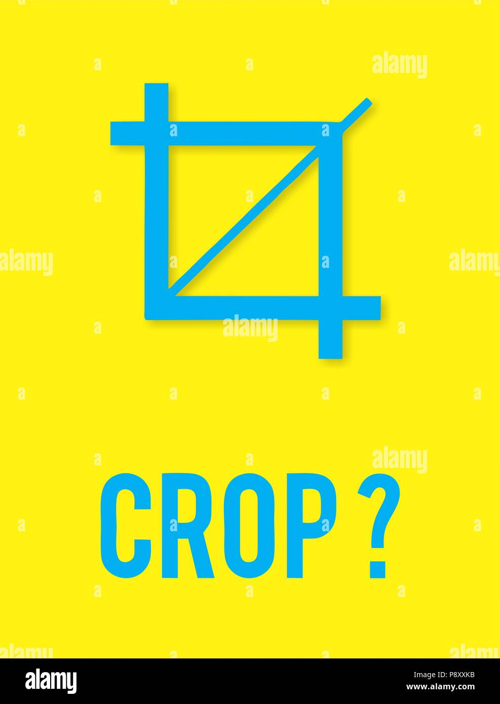 CROP?, typography poster, designer poster - Stock Image