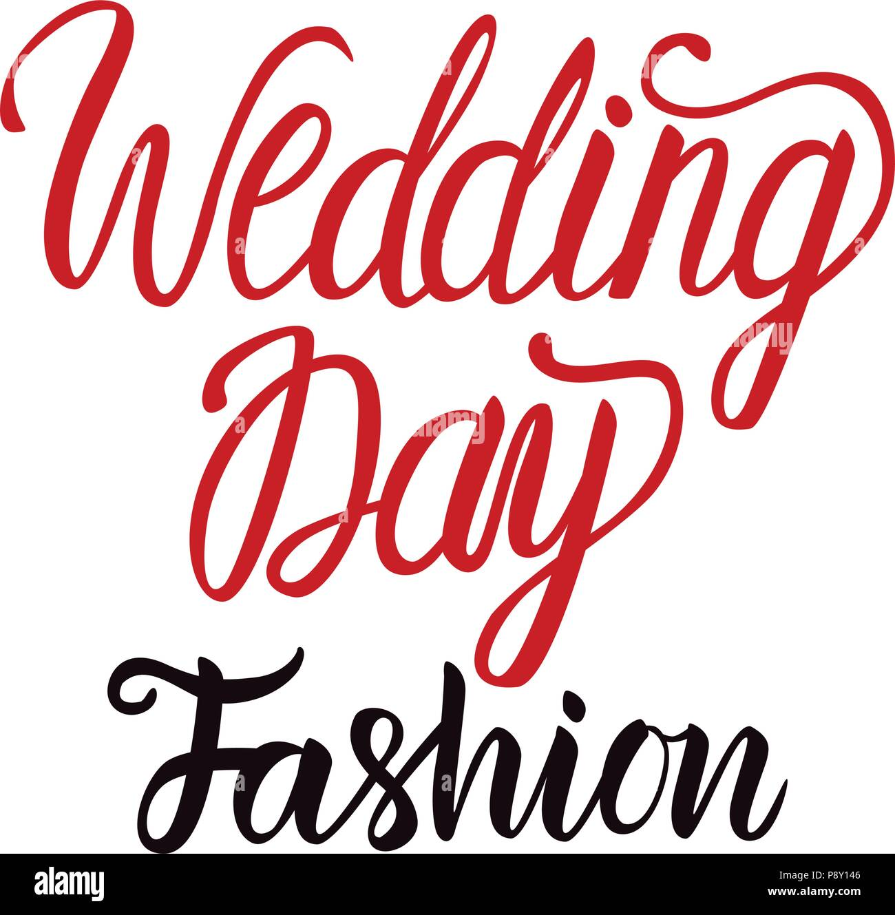 Wedding Day Fashion lettering. Vector inscription calligraphy black ...