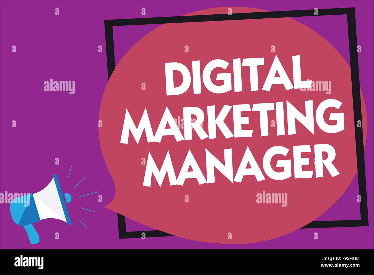 Text sign showing Digital Marketing Manager. Conceptual photo optimized for posting in online boards or careers Megaphone loudspeaker loud screaming p - Stock Image
