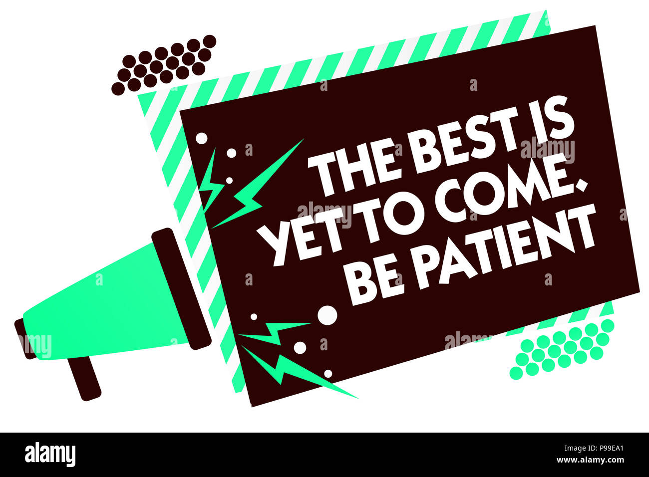 Word writing text The Best Is Yet To Come. Be Patient. Business concept for dont lose hope light come after darkness Megaphone loudspeaker green strip - Stock Image