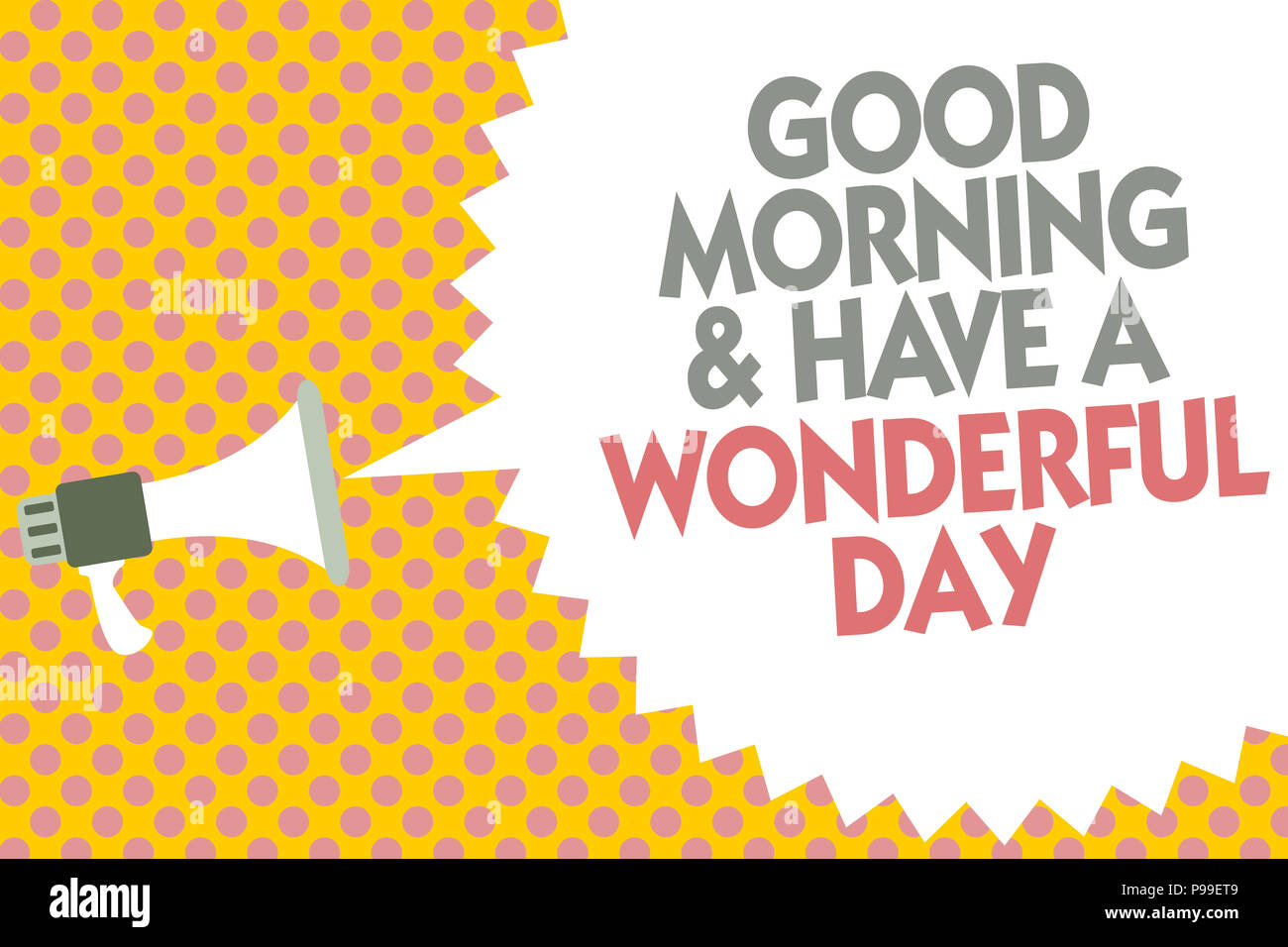 Conceptual Hand Writing Showing Good Morningand Have A Wonderful Day