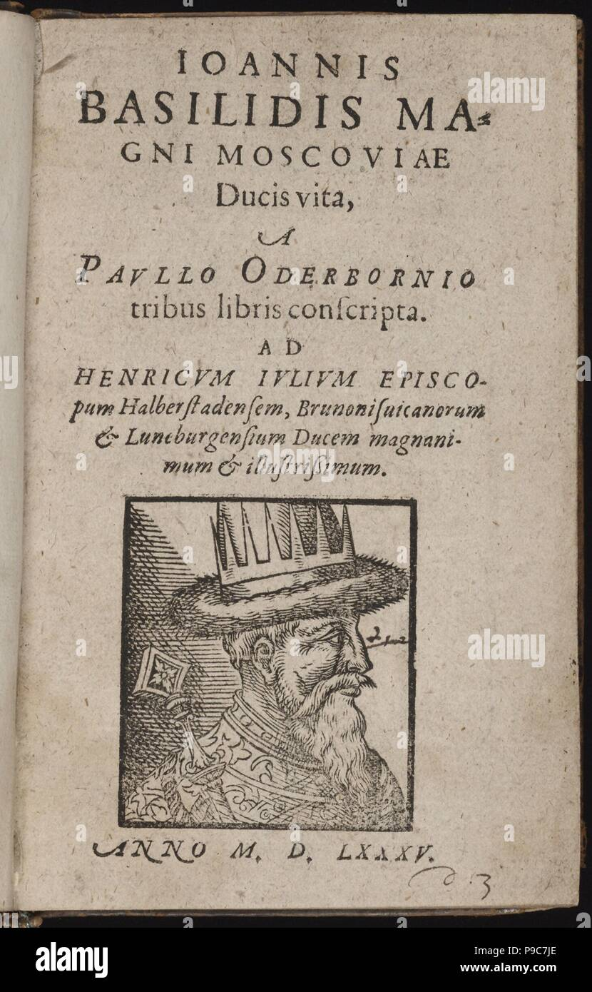 Ioannis Basilidis Magni Moscoviae Ducis Vita (Title page) Ivan the Terrible. Museum: PRIVATE COLLECTION. - Stock Image