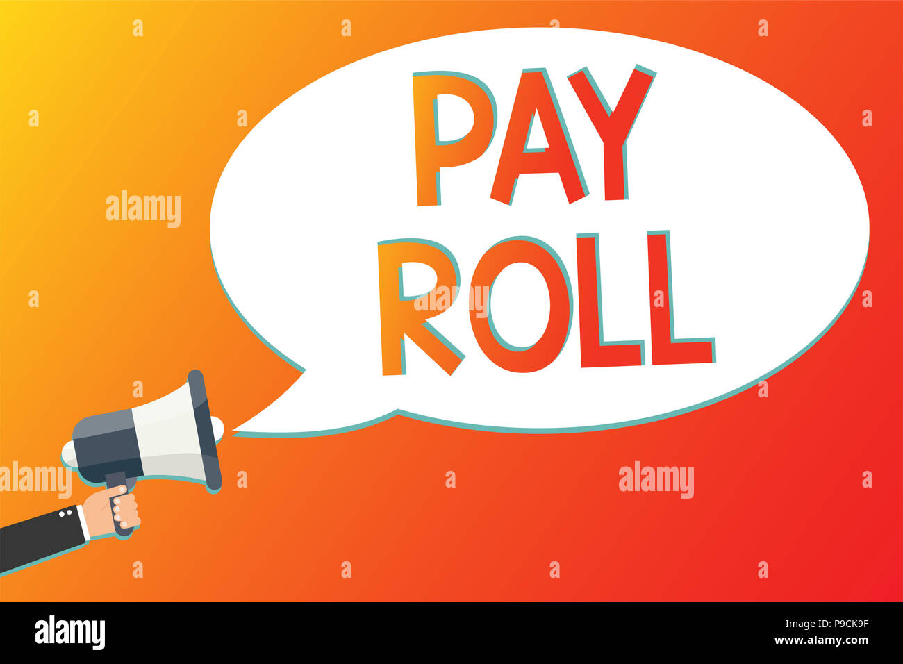 Writing note showing Pay Roll. Business photo showcasing Amount of wages and salaries paid by a company to its employees Megaphone loudspeaker screami - Stock Image