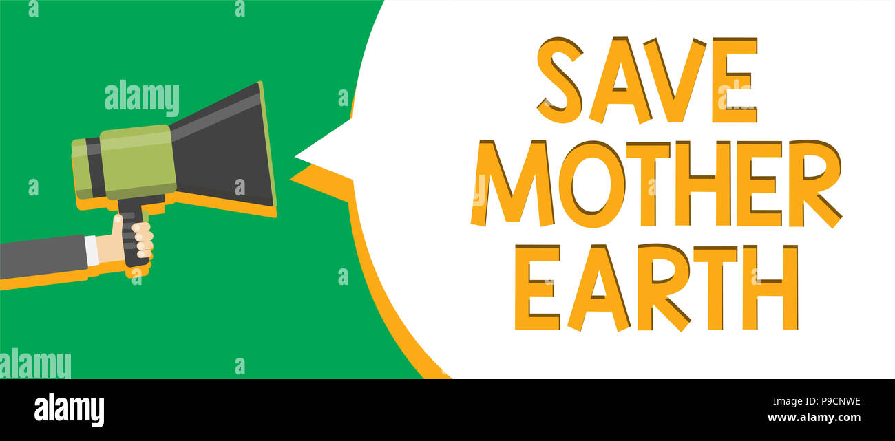 Text sign showing Save Mother Earth. Conceptual photo doing small actions prevent wasting water heat energy Indication announcement alarming signallin - Stock Image