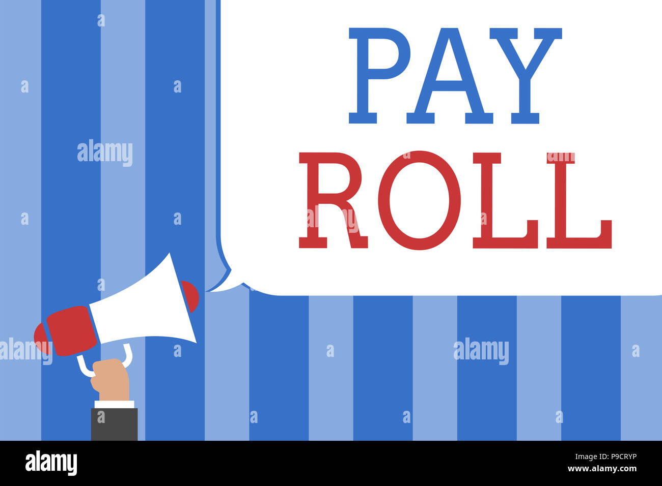 Conceptual hand writing showing Pay Roll. Business photo text Amount of wages and salaries paid by a company to its employees Megaphone loudspeaker sc - Stock Image