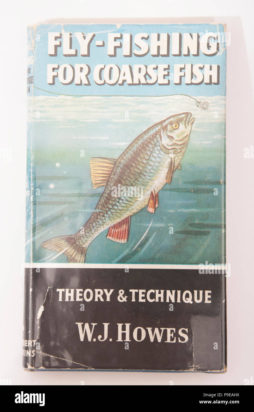 Fly-Fishing for Coarse Fish theory and technique by W.J. Howes-How to Catch Them series. The How to Catch Them series of fishing books were published  - Stock Image