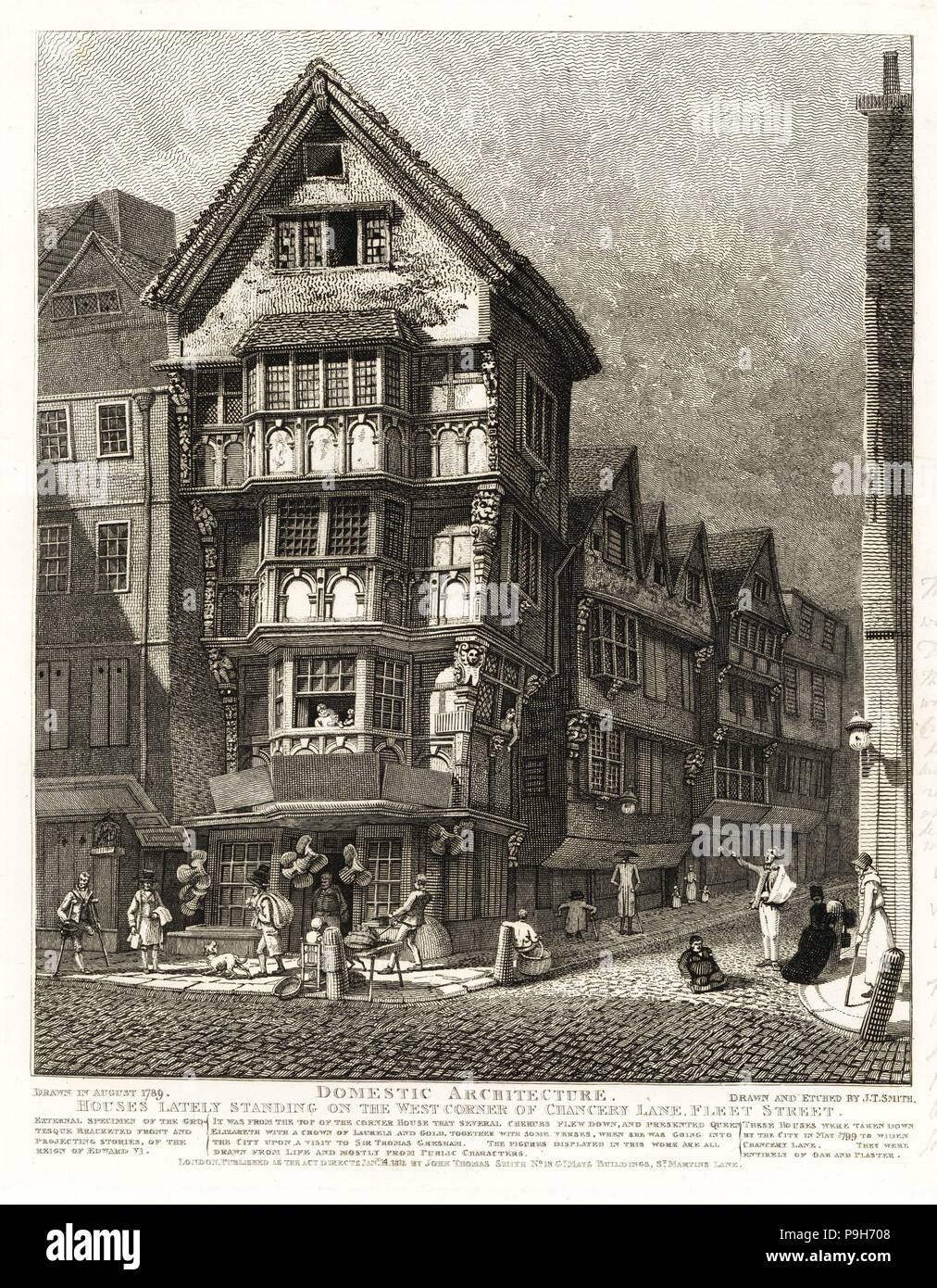 Tudor houses on the corner of Chancery Lane, Fleet Street, 1789. External specimen of the Grotesque Bracketed Front and Projecting Stories of the reign of Edward VI. Demolished 1799. The street characters include the Welsh dwarf Jeremiah Davies, legless Samuel Horsey, King of the Beggars. Copperplate engraving drawn and etched by John Thomas Smith from his Topography of London, 1812. - Stock Image