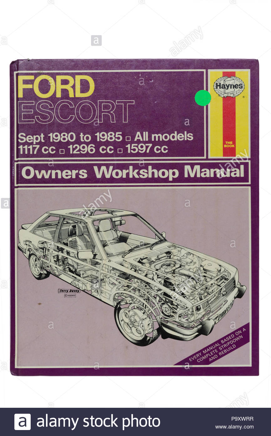 Haynes Owners Workshop Manual. Ford Escort. Sept 1980 to 1985. All Models. 1117 cc, 1296 cc, 1597 cc - Stock Image