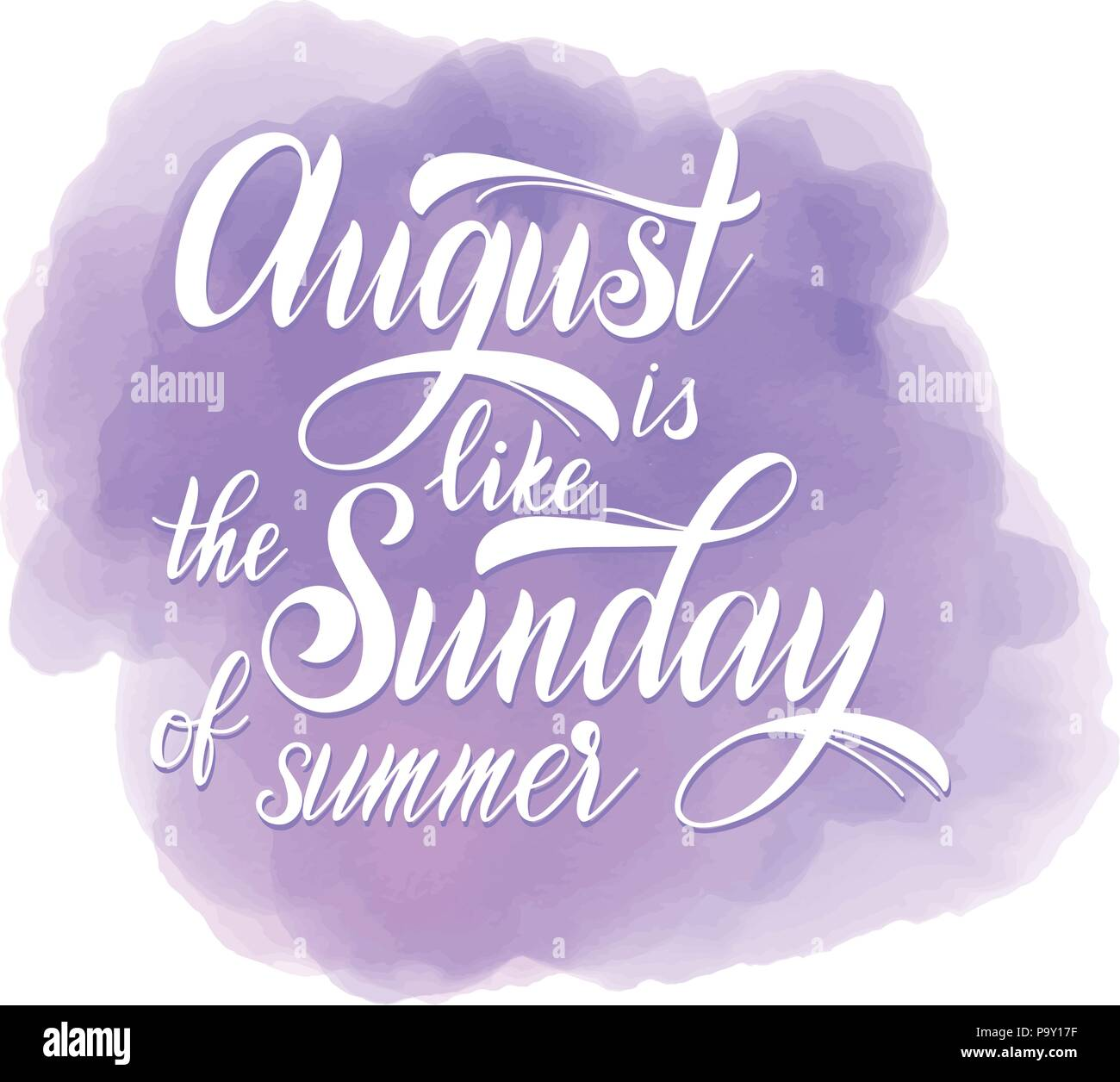 Hello august lettering august is like the sunday of summer august is like the sunday of summer elements for invitations posters greeting cards seasons greetings m4hsunfo