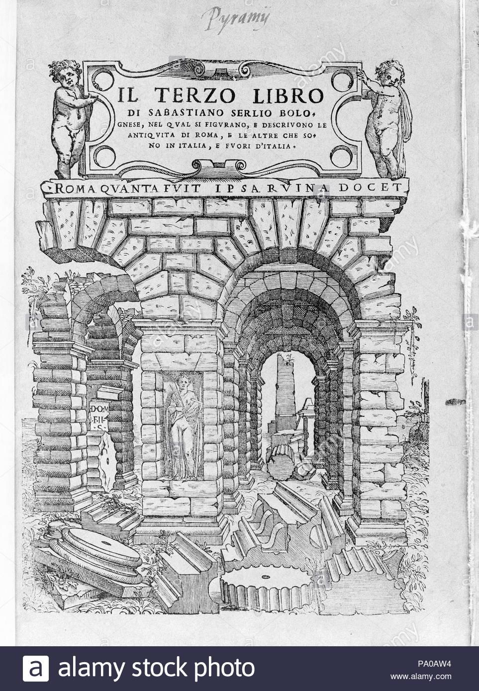 Il terzo libro di Sabastiano Serlio Bolognese, 1540, Printed book with woodcut illustrations, 15 11/16 x 10 5/8 x 13/16 in. (39.8 x 27 x 2 cm). - Stock Image