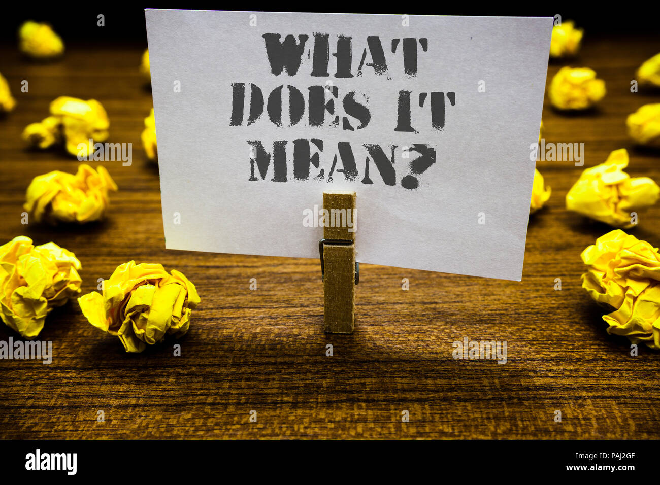 Text Sign Showing What Does It Mean Question Conceptual Photo Give