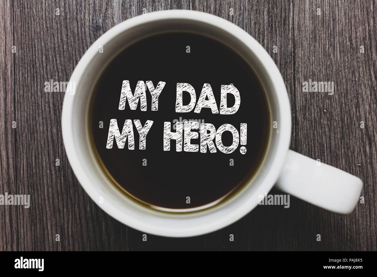 Word Writing Text My Dad My Hero Business Concept For Admiration