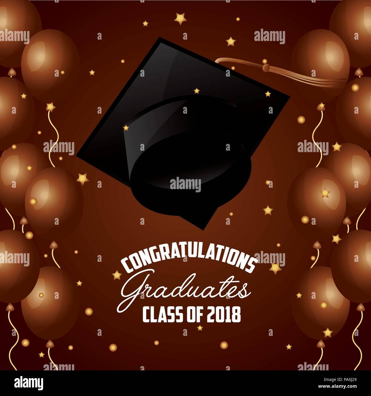 congratulations graduates class of 2018 hat bright balloons
