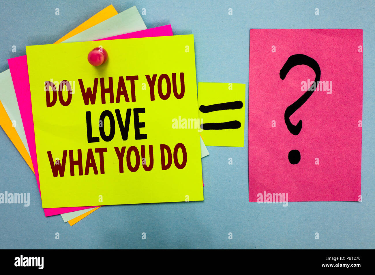 51918a2a9b4 Text sign showing Do What You Love What You Do. Conceptual photo Make things  that motivate yourself Passion Bright colorful sticky notes with text pin