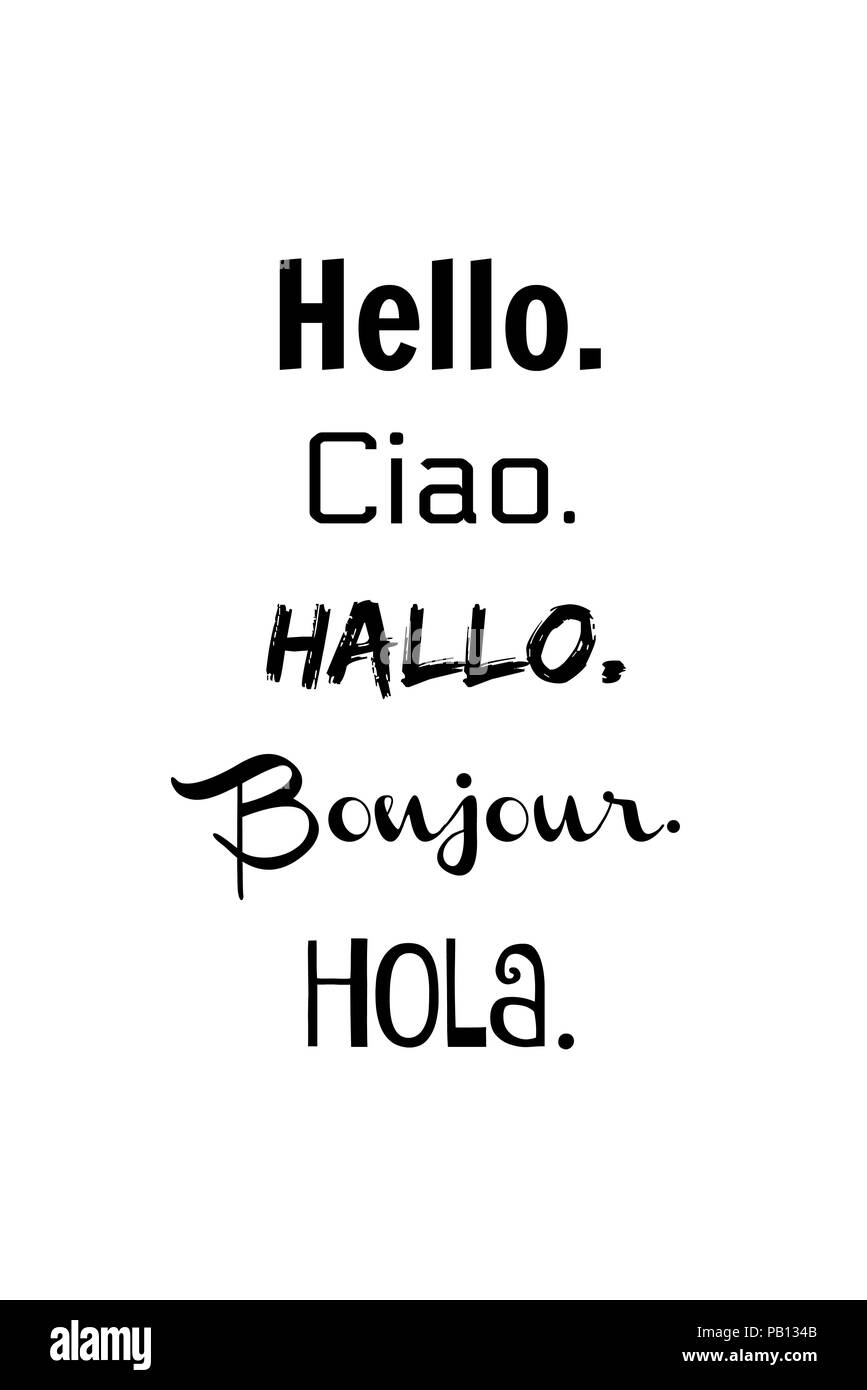 The Word Hello In Different Languages In Black Text Placed On A White Background Stock Photo Alamy