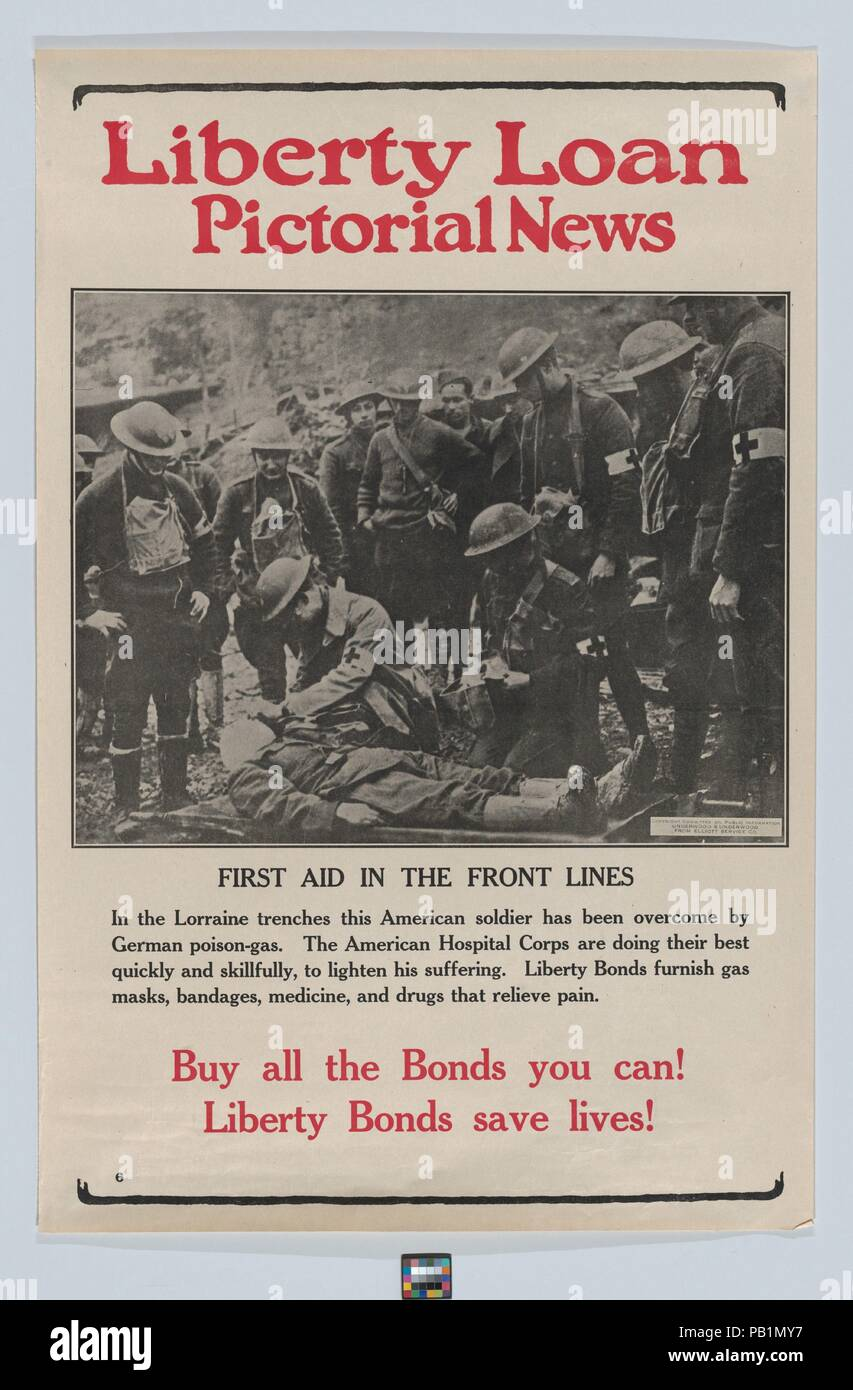Liberty Loan pictorial news, first aid in the front lines. Dimensions: Sheet: 19 1/8 × 12 9/16 in. (48.5 × 31.9 cm). Publisher: Issued by Committee on Public Information. Date: ca. 1917-18.  World War I poster. Museum: Metropolitan Museum of Art, New York, USA. - Stock Image
