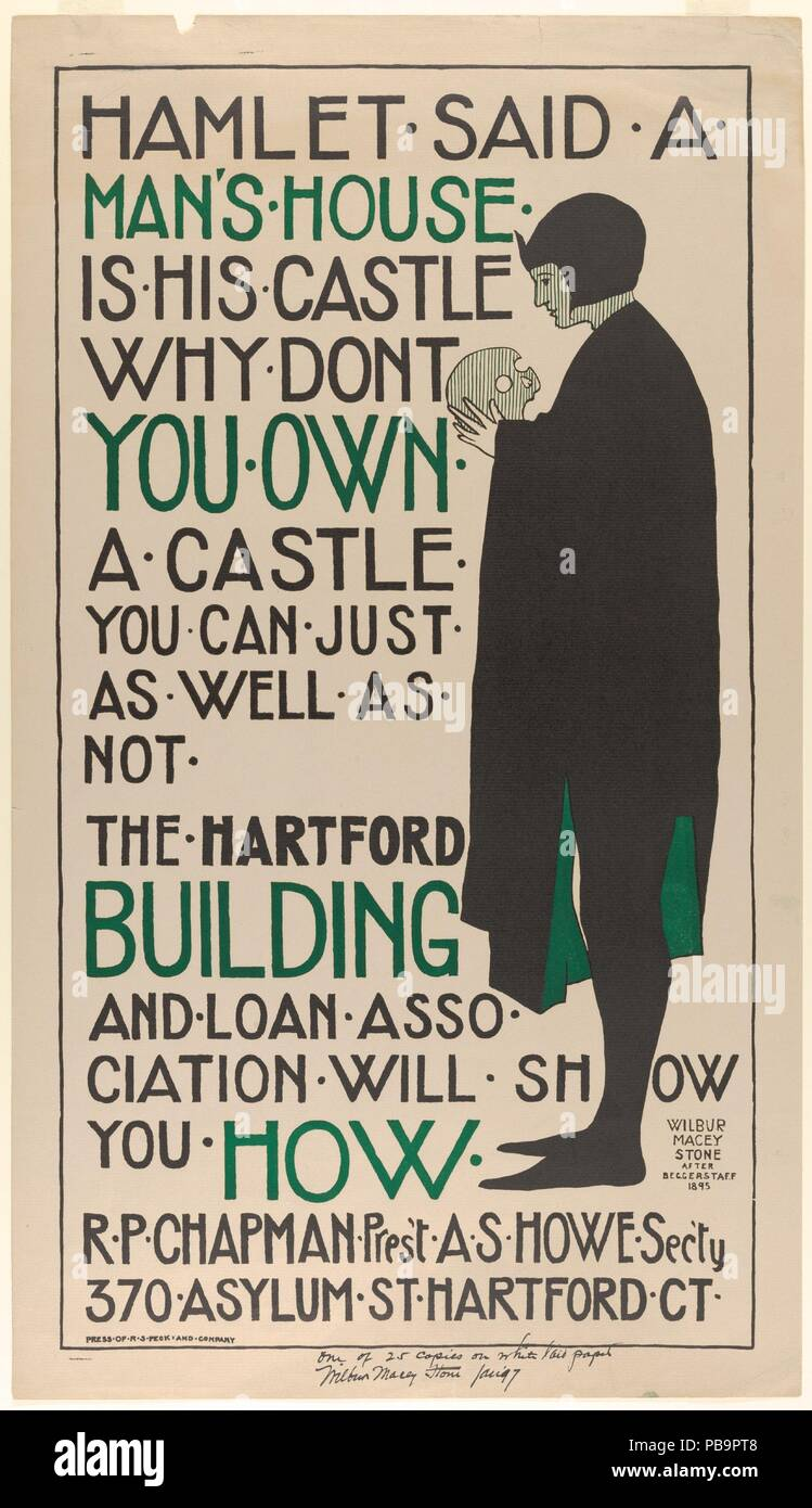 Hartford Building and Loan Association: Hamlet. Artist: Wilbur Macey Stone (American, 1862-1941). Designer: After J. & W. Beggarstaff (British, active 1893-99). Dimensions: Sheet: 27 × 15 in. (68.6 × 38.1 cm). Printer: R. S. Peck and Company, Hartford, Connecticut. Date: 1897.  This advertisement for a Connecticut loan society demonstrates how ubiquitous Hamlet's image had become by the late 1890s. To promote business, the prince's slim, black-clad form holding Yorick's skull has been copied from an 1894 poster created in London by the Beggarstaffs (the design partnership of James Pryde and Wi - Stock Image