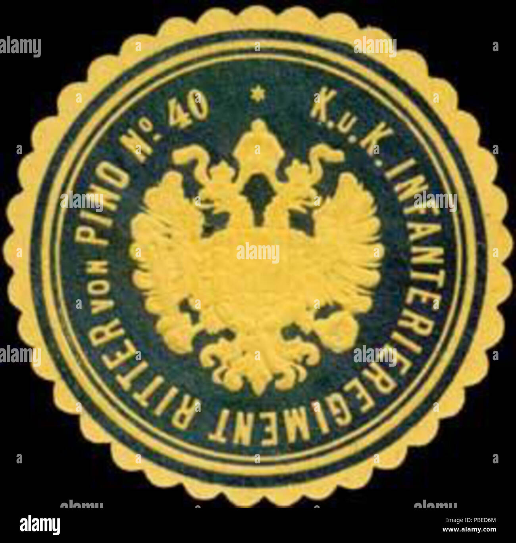 1435 Siegelmarke K.u.K. Infanterieregiment Ritter von Pino No. 40 W0317602