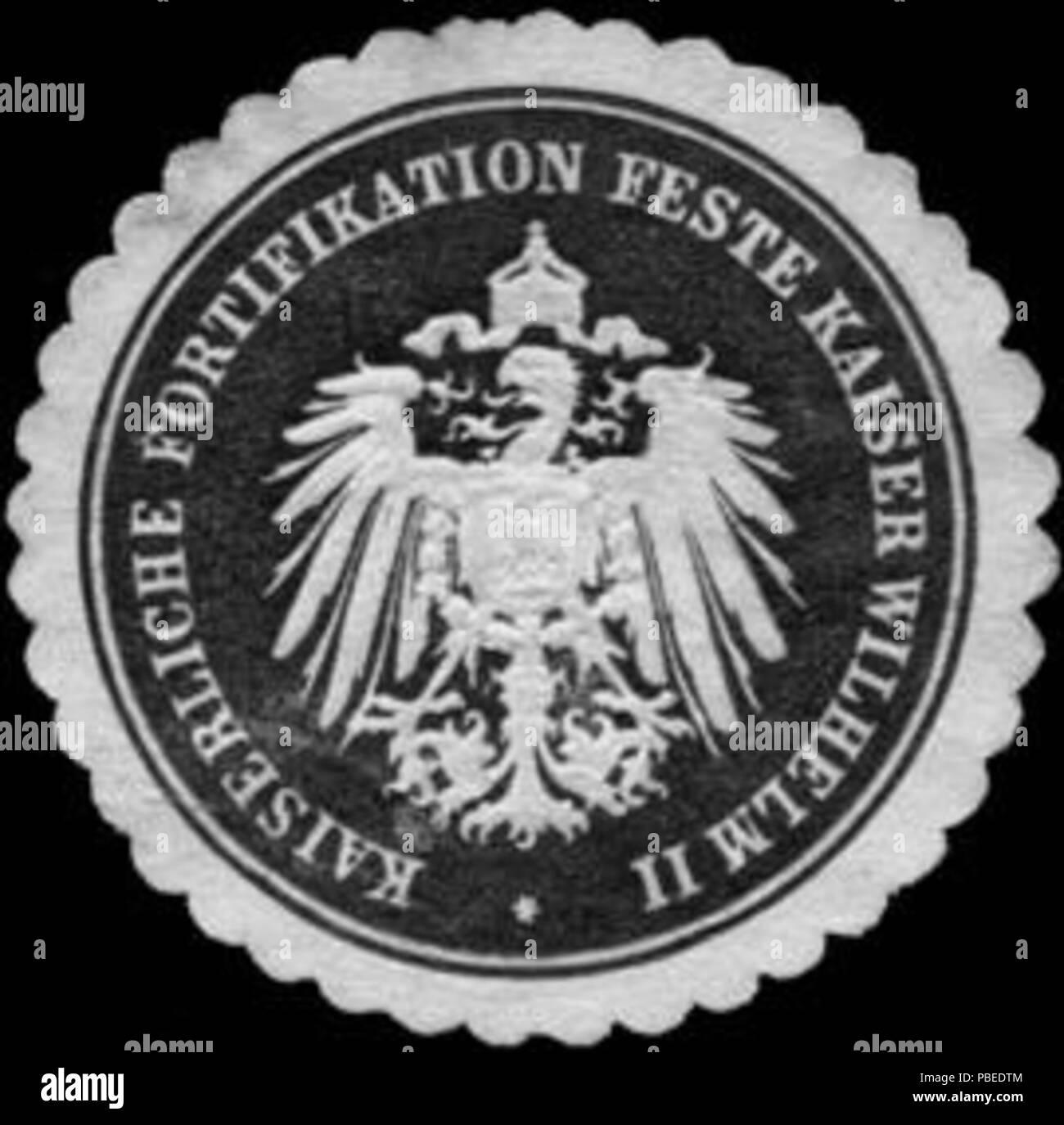 1437 Siegelmarke Kaiserliche Fortifikation Feste Kaiser Wilhelm Ii