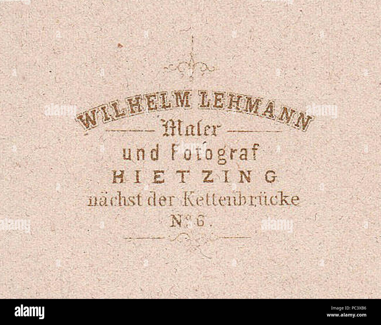 Adresse Wilhelm Lehmann Maler Und Fotograf Hietzing Nachst Der Kettenbrucke No 6 Revers Einer Carte De Visite