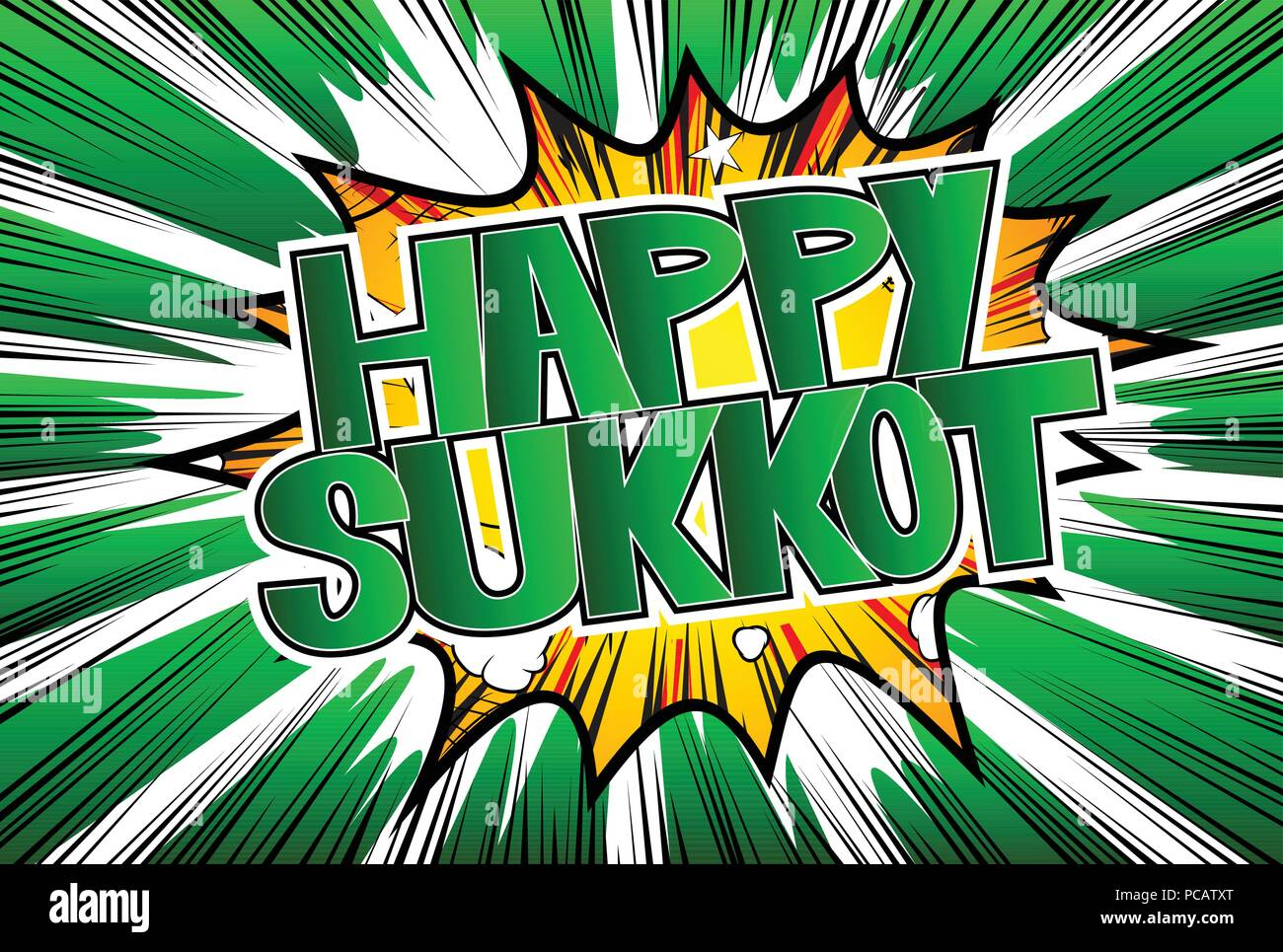 Happy Sukkot - Comic book style word on abstract background for the jewish holiday. - Stock Image