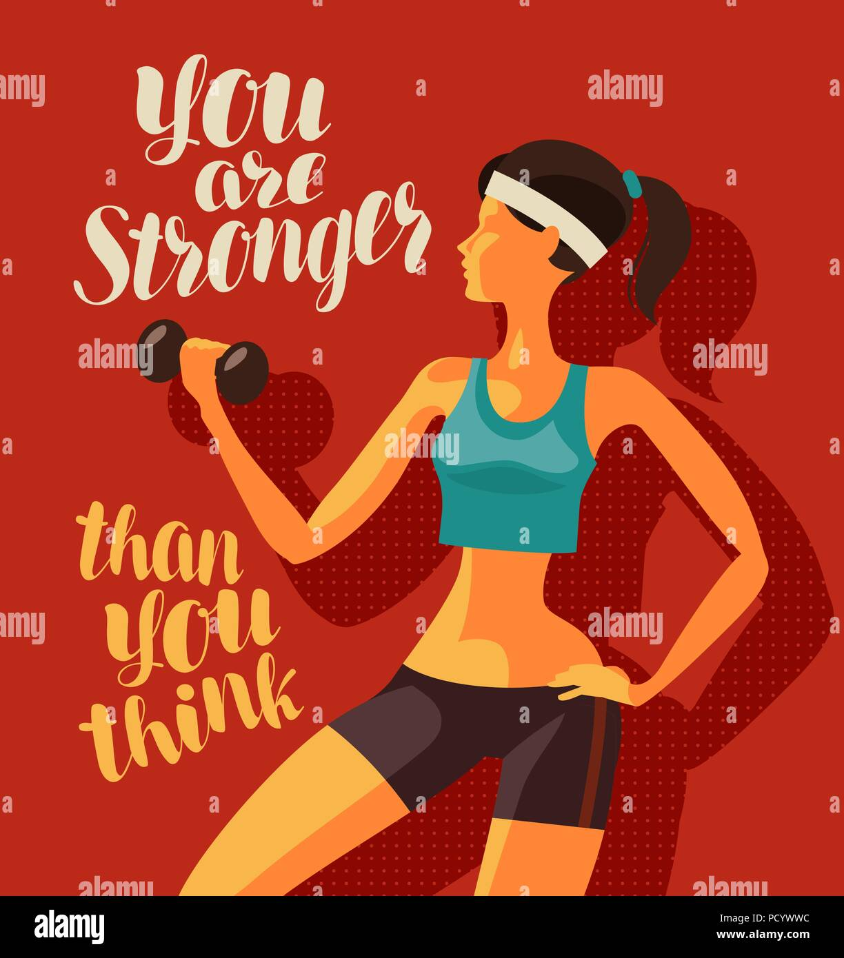 Girl is engaged in fitness. Sports, gym concept. You are stronger than you think, motivational phrase - Stock Image