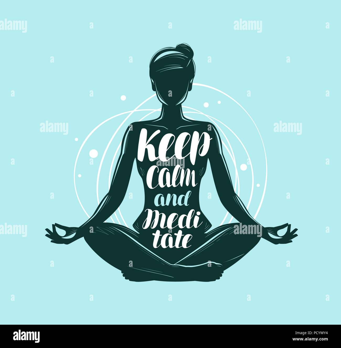 Yoga, meditation concept. Girl sitting in lotus pose. Lettering vector illustration - Stock Vector