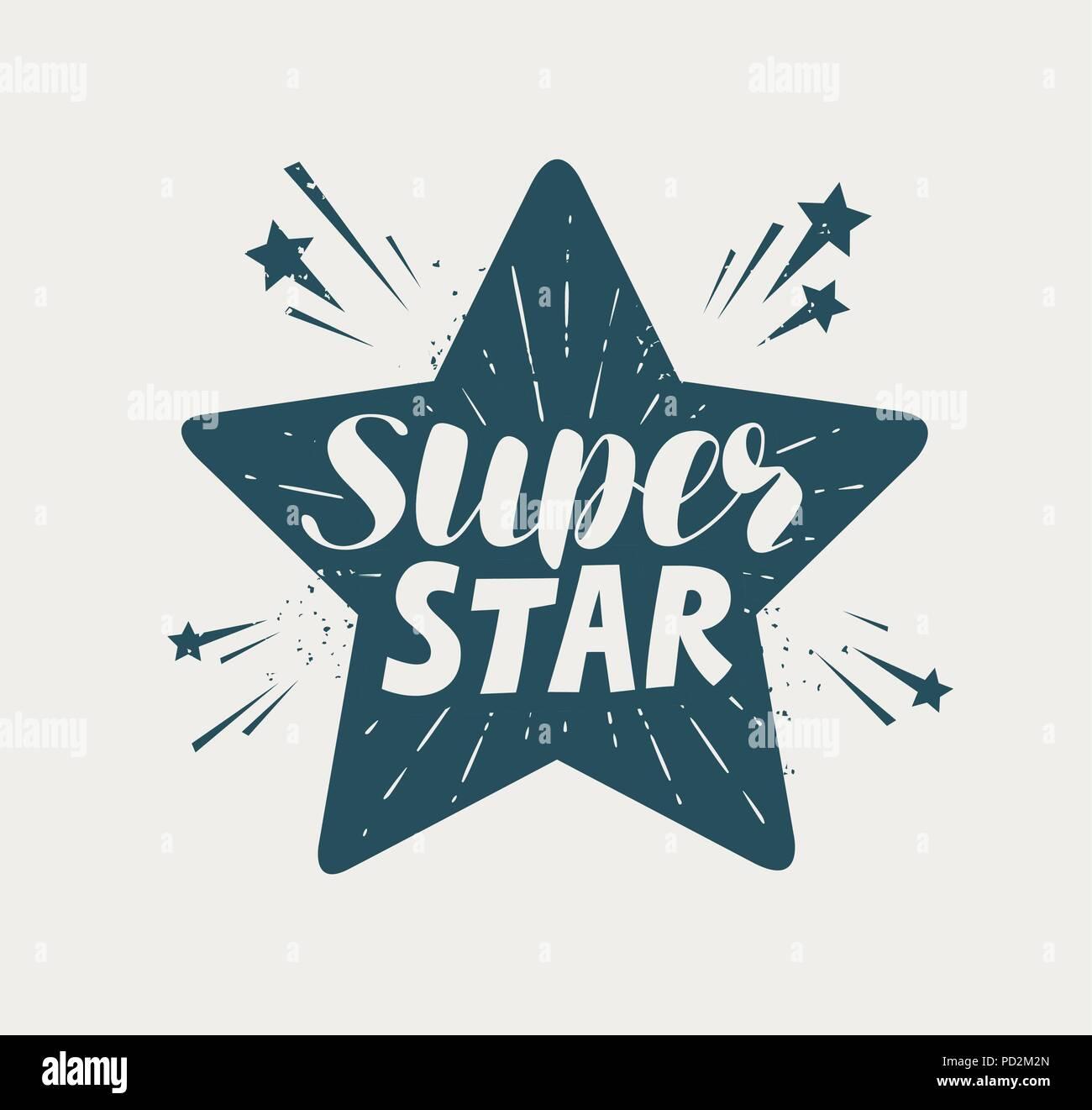 Super star, typographic design. Lettering vector illustration - Stock Image