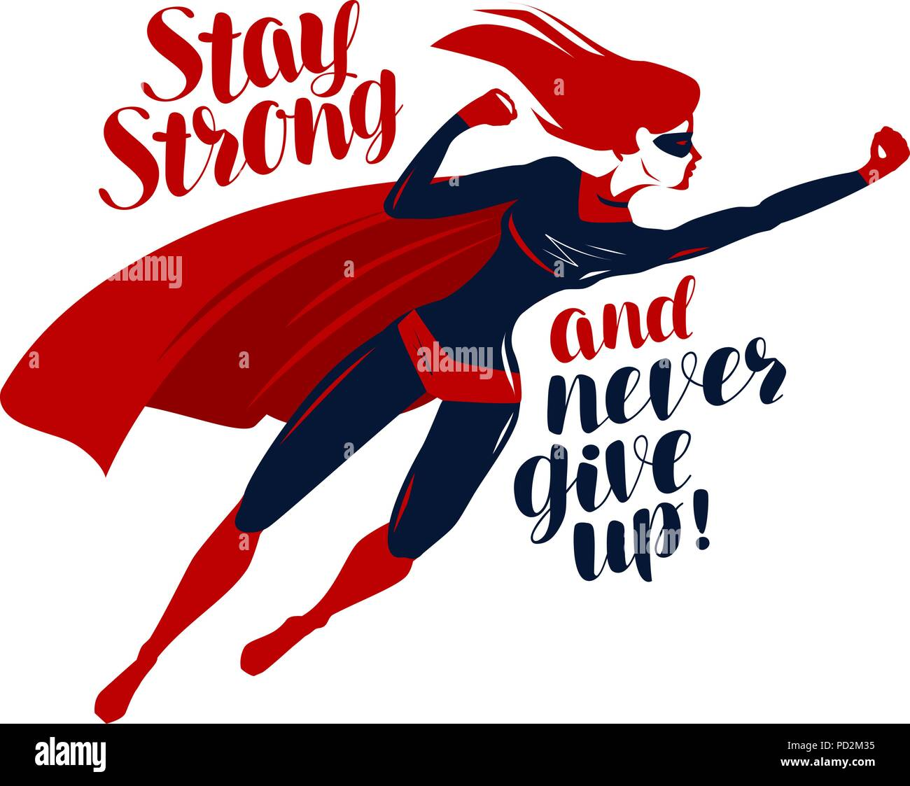 Supergirl, superhero flying up rapidly. Stay strong and never give up, motivating quote. Vector illustration - Stock Vector