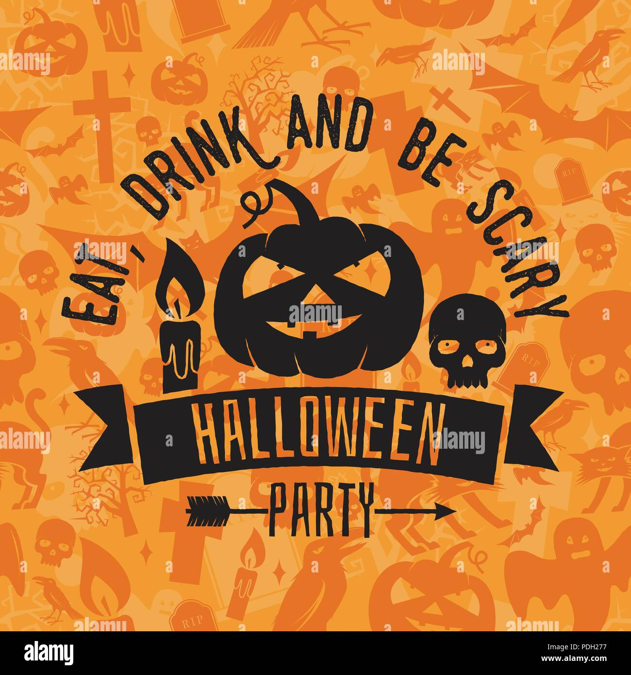 Eat, drink and be scary  Halloween night party concept