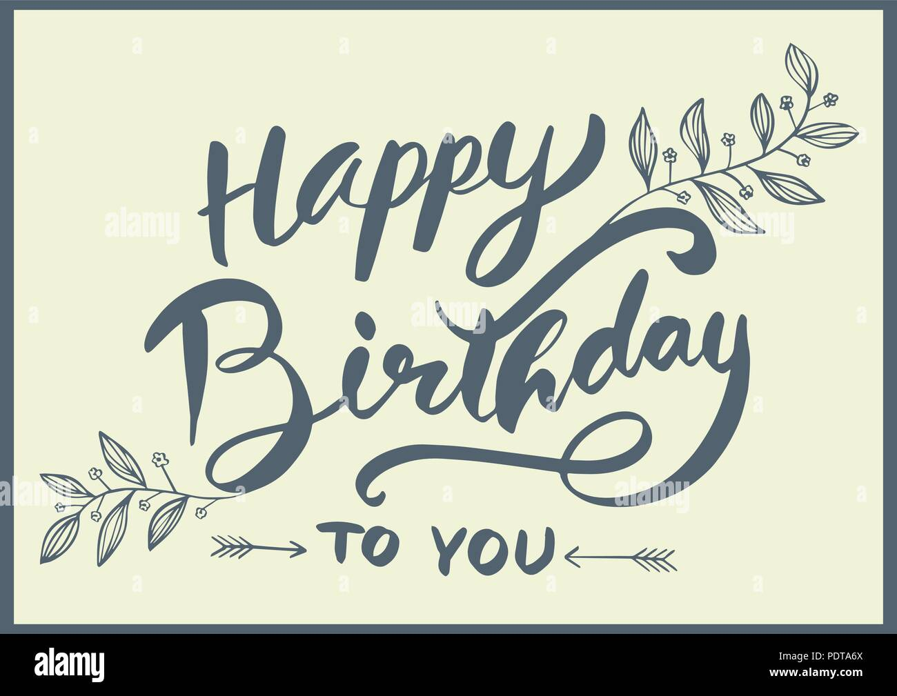 Happy Birthday To You Lettering For Card Hand Drawn Style Vector Illustration