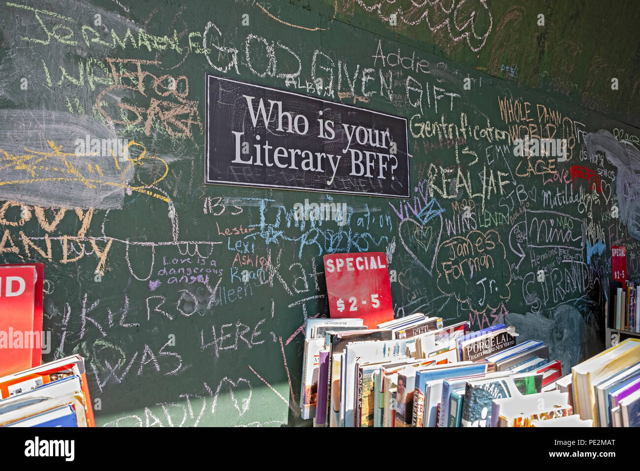 Graffiti  on an exterior wall of the Strand Bookstore answering the question 'Who is your Literary BFF.' - Stock Image