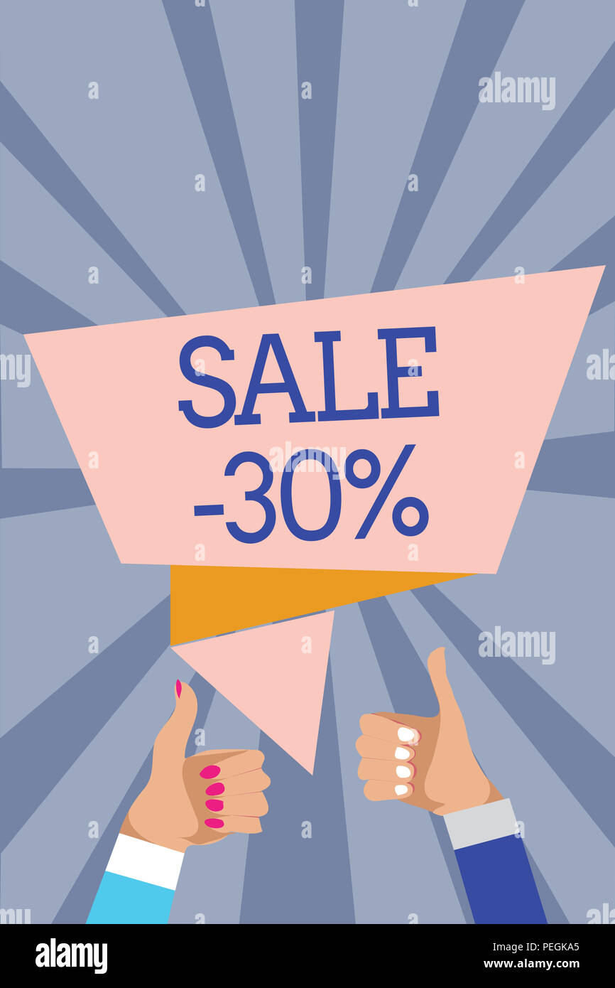 Conceptual hand writing showing Sale 30. Business photo text A promo price of an item at 30 percent markdown Man woman hands thumbs up approval speech - Stock Image