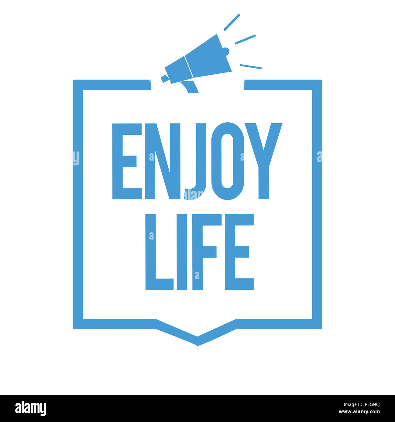 Word writing text Enjoy Life. Business concept for Any thing, place,food or person, that makes you relax and happy Megaphone loudspeaker blue frame co - Stock Image