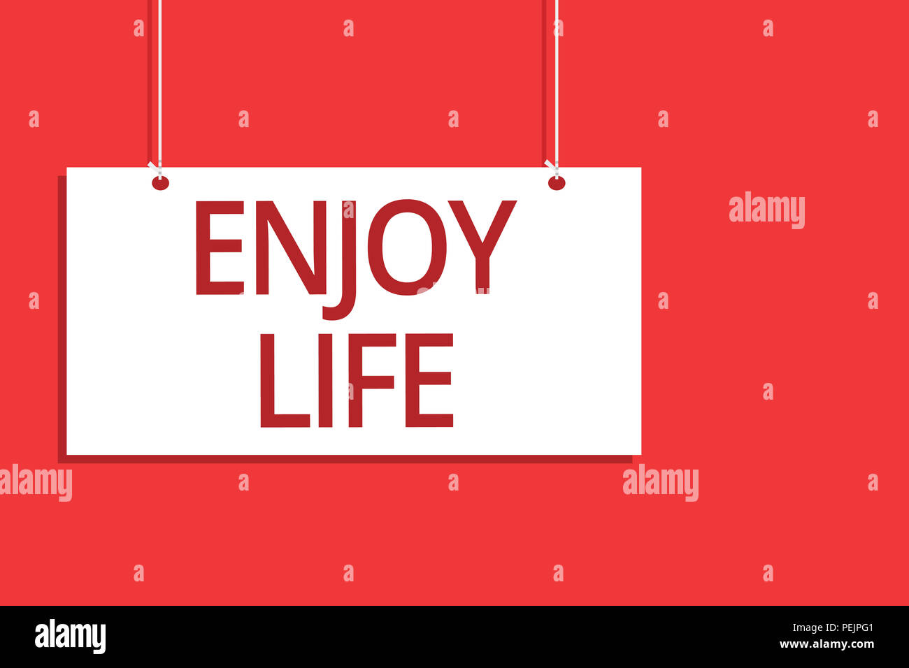 Word writing text Enjoy Life. Business concept for Any thing, place,food or person, that makes you relax and happy Hanging board message communication - Stock Image