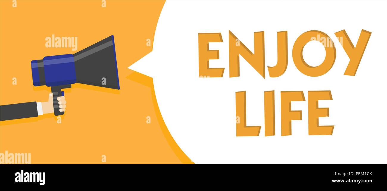 Text sign showing Enjoy Life. Conceptual photo Any thing, place,food or person, that makes you relax and happy Man holding megaphone loudspeaker speec - Stock Image