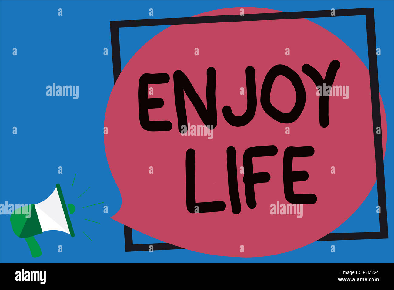 Conceptual hand writing showing Enjoy Life. Business photo showcasing Any thing, place,food or person, that makes you relax and happy Megaphone loud s - Stock Image