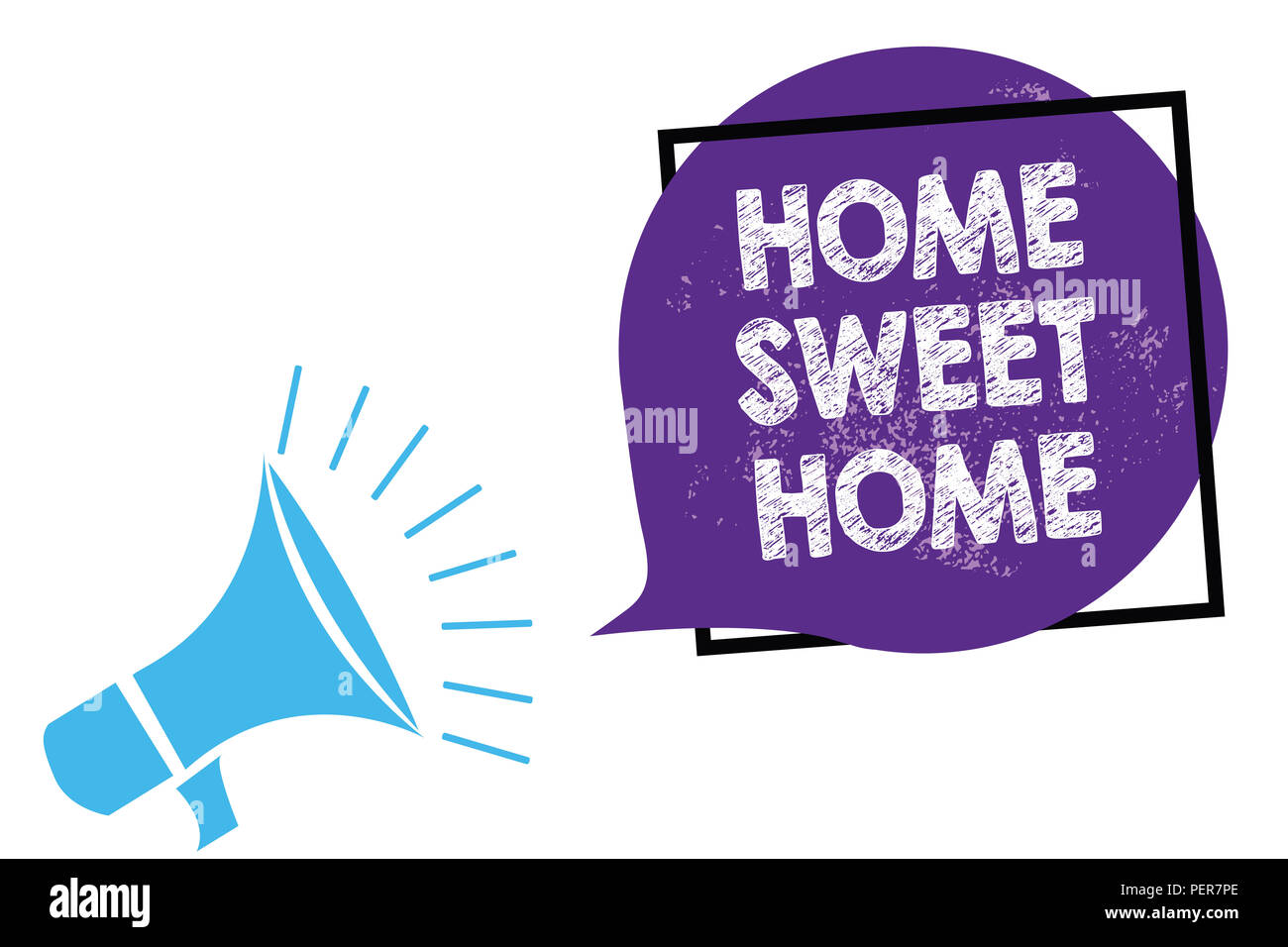 Conceptual hand writing showing Home Sweet Home. Business photo text In house finally Comfortable feeling Relaxed Family time Megaphone loudspeaker sp - Stock Image
