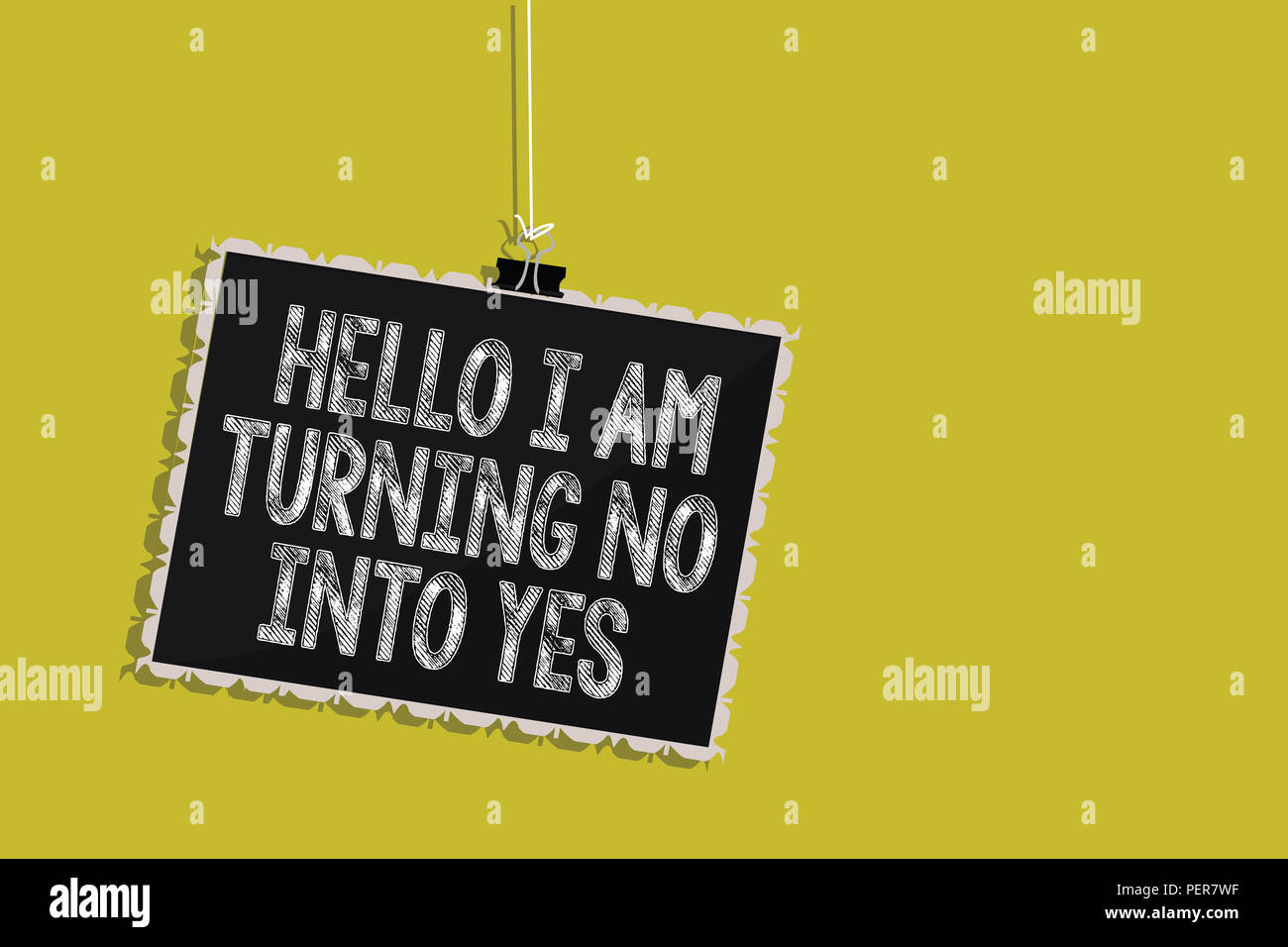 Handwriting text Hello I Am Turning No Into Yes. Concept meaning Persuasive Changing negative into positive Hanging blackboard message communication i - Stock Image