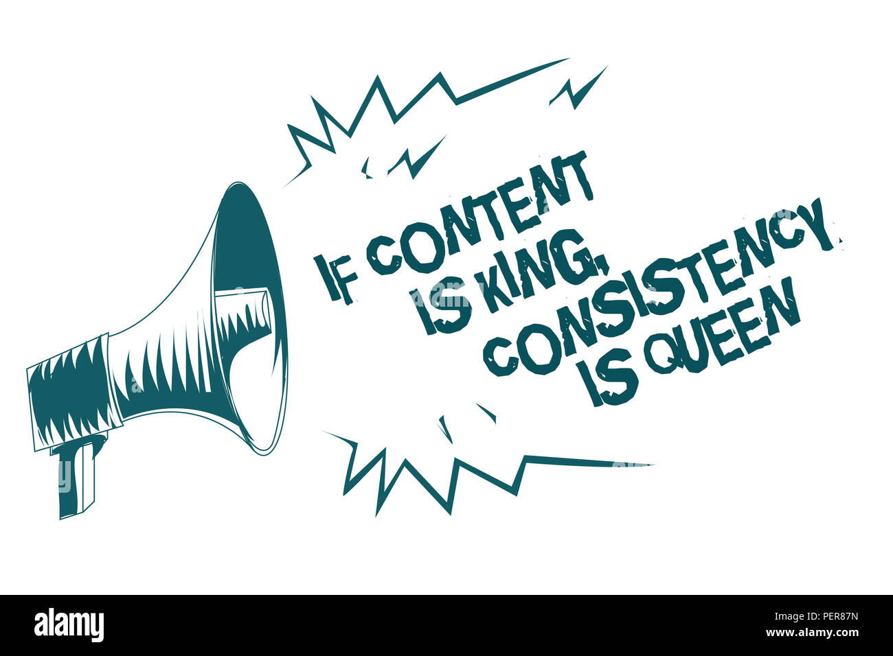 Text sign showing If Content Is King, Consistency Is Queen. Conceptual photo Marketing strategies Persuasion Gray megaphone loudspeaker important mess - Stock Image
