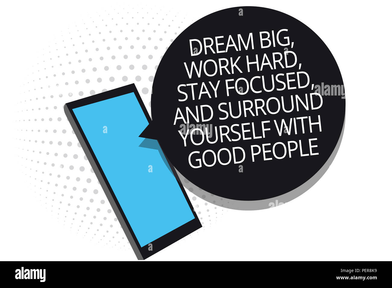 Conceptual hand writing showing Dream Big, Work Hard, Stay Focused, And Surround Yourself With Good People. Business photo showcasing 0 Cell phone rec - Stock Image